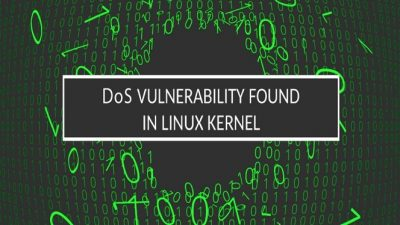SegmentSmack – A TCP Vulnerability Targeting Linux 4.9 Induced DoS Attacks