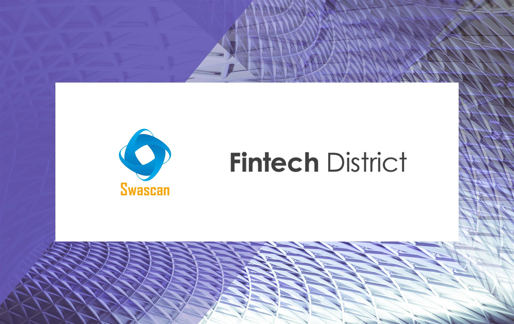 Swascan Fintech District