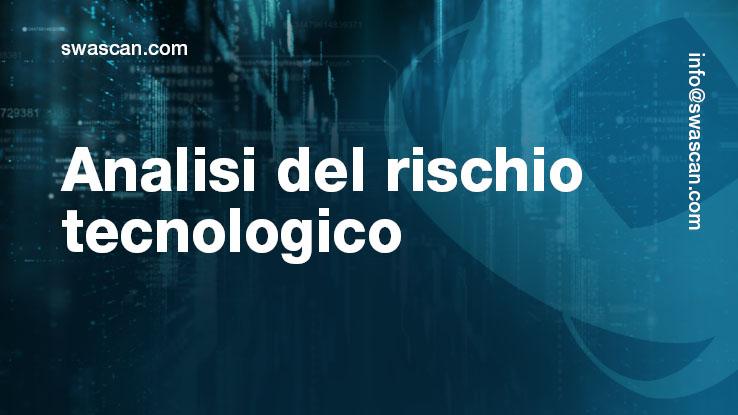 analisi del rischio tecnologico