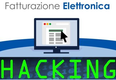 Security della fatturazione elettronica hacking