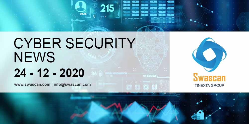 Cyber security news 24/12/2020