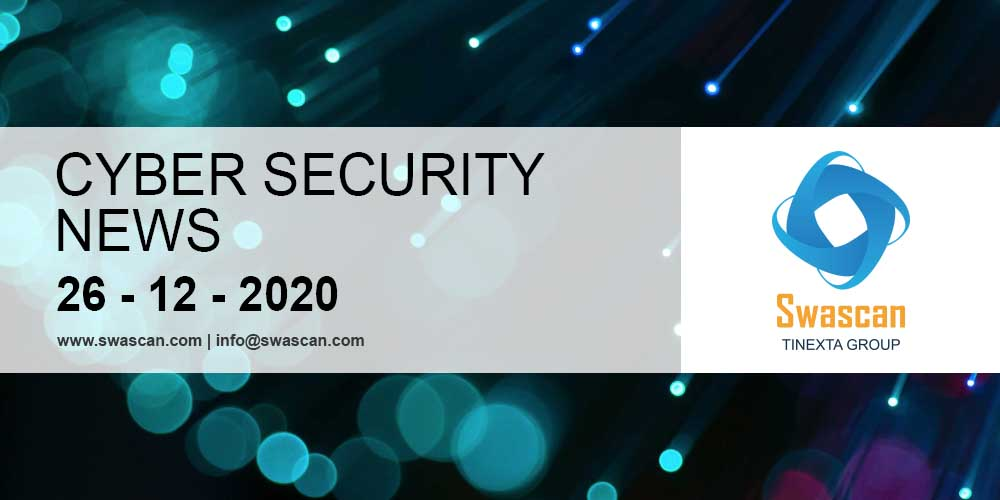 Cyber Security News 26/12/2020