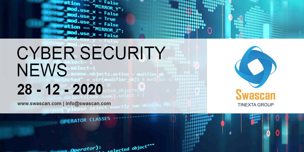 Cyber Security News 28/12/2020