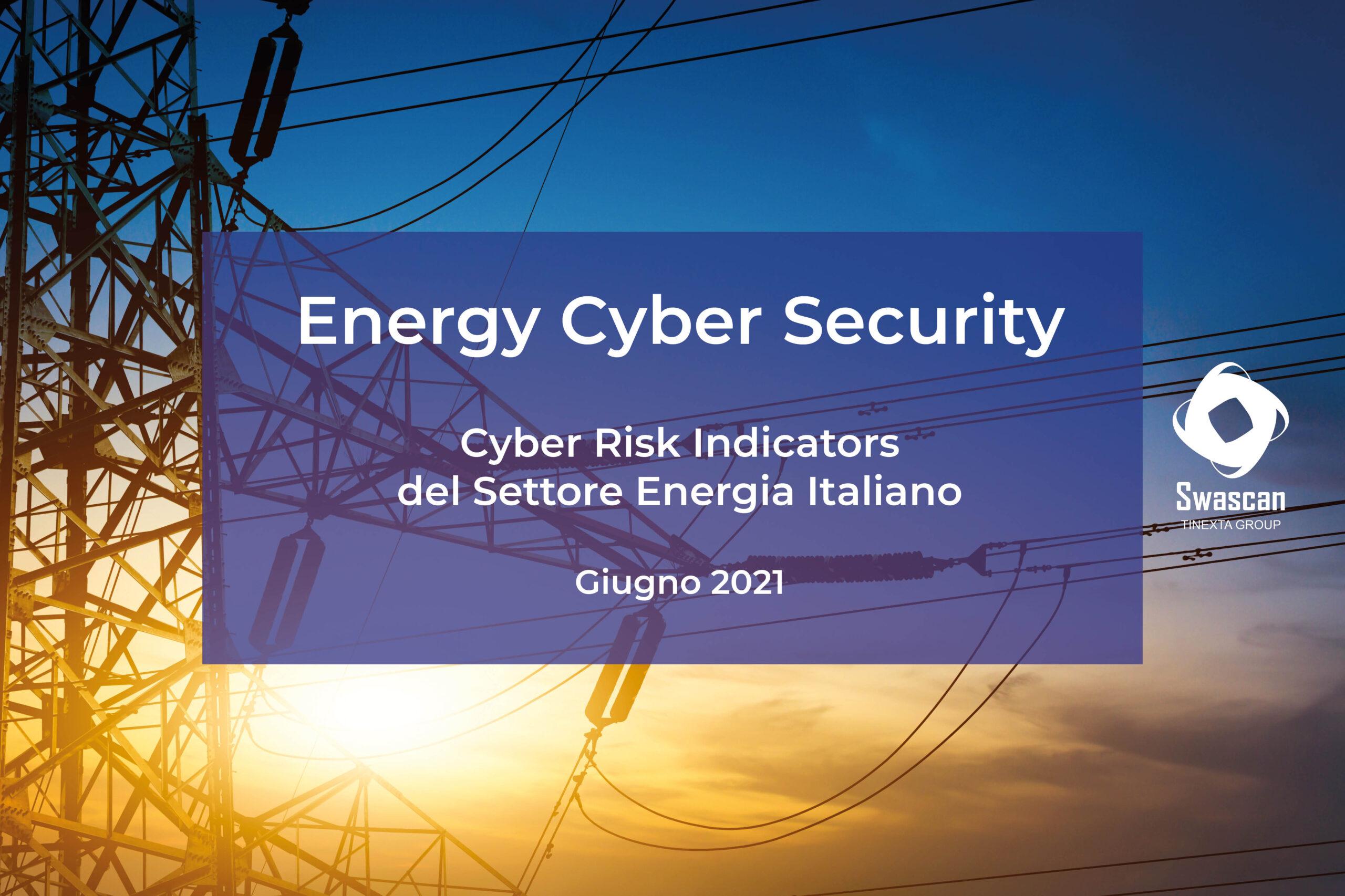Cyber Risk Indicators: Energy (Giugno 2021)